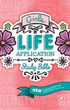 Girls Life Application Study Bible-NLT:  A Family Celebration of Christmas