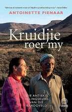 Kruidjie Roer My