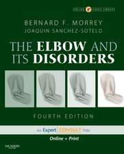 Morrey's The Elbow and Its Disorders: Expert Consult - Online and Print