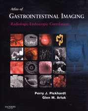 Atlas of Gastrointestinal Imaging: Radiologic-Endoscopic Correlation
