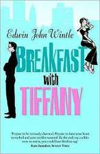 Breakfast with Tiffany: An Uncle's Memoir