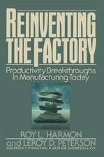 Reinventing the Factory: Productivity Breakthroughts in Manufacturing Today