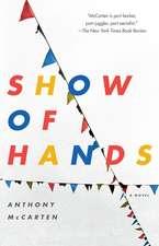 Show of Hands: A Novel