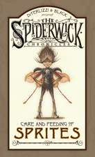 Spiderwick Chronicles Care and Feeding of Sprites