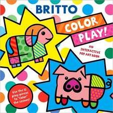 Color Play!:  An Interactive Pop Art Book