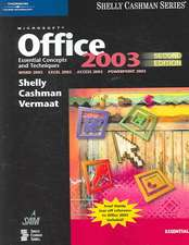 Microsoft Office 2003:  Essential Concepts and Techniques, Second Edition