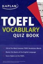 Kaplan TOEFL Vocabulary Quiz Book