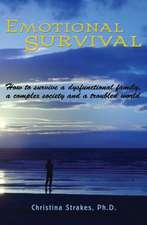 Emotional Survival:  A Collection of Mostly Gentle Walks in Sonoma County, California