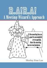 R.A!r.A! a Meeting Wizard's Approach:  A Butlins Novel