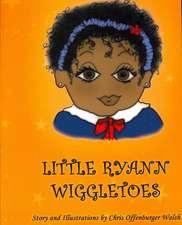 Little Ryann Wiggletoes:  A Greyhound's 2nd Tale