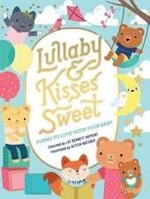 Lullaby and Kisses Sweet