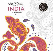 Vive Le Color! India:  Color In; de-Stress (72 Tear-Out Pages)