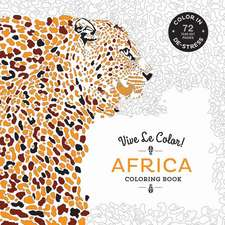 Vive Le Color! Africa: Coloring Book