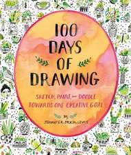 100 Days of Drawing (Guided Sketchbook):Sketch, Paint, and Doodle