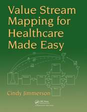 Value Stream Mapping for Healthcare Made Easy:  Dealing with Complexity