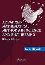 Advanced Mathematical Methods in Science and Engineering:  Assessment and Management