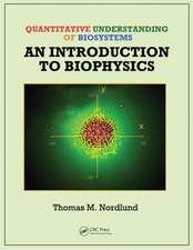 Quantitative Understanding of Biosystems