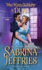 Who Wants to Marry a Duke: A Delightful Historical Regency Romance Book