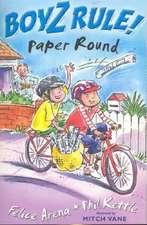 Boyz Rule 28: Paper Round