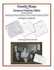 Family Maps of Seneca County, Ohio