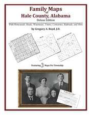 Family Maps of Hale County, Alabama, Deluxe Edition