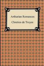 Arthurian Romances:  A Dialogue, Etc.