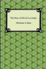 The Rise of David Levinsky:  The Foreign Wars)