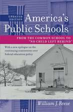 "America′s Public Schools – From the Common School to ""No Child Left Behind"""