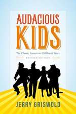 Audacious Kids – The Classic American Children`s Story 2e