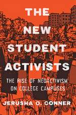 The New Student Activists – The Rise of Neoactivism on College Campuses