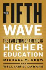 The Fifth Wave – The Evolution of American Higher Education