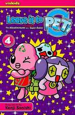 Leave It to Pet!, Volume 4:  The Misadventures of a Recycled Super Robot