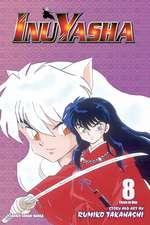 Inuyasha (VIZBIG Edition), Vol. 8: Brotherly Love