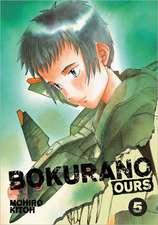 Bokurano:  Ours, Vol. 5