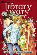 LIBRARY WARS LOVE & WAR GN VOL 06