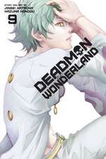 Deadman Wonderland, Vol. 9