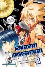 School Judgment, Vol. 2: Gakkyu Hotei