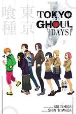Tokyo Ghoul: Days: Days