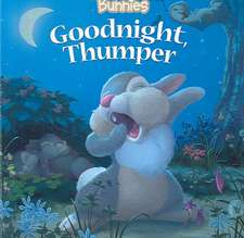 Disney Bunnies Goodnight, Thumper!