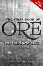 The First Book of Ore The Foundry's Edge