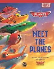 Meet the Planes