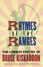 Rhymes of the Ranges:  The Cowboy Poetry of Bruce Kiskaddon