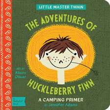 The Adventures of Huckleberry Finn:  A Camping Primer