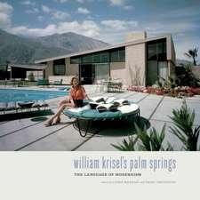 William Krisel's Palm Springs