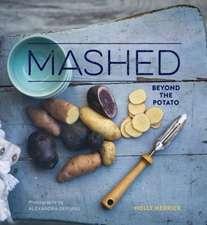 Mashed:  Beyond the Potato