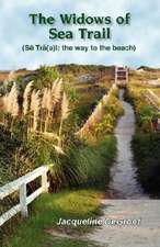 The Widows of Sea Trail