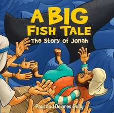 Big Fish Tale, A: The Story of Jonah