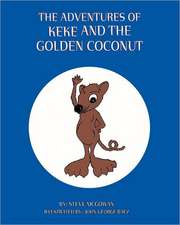 The Adventures of Keke and the Golden Coconut
