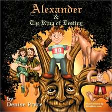 Alexander and the Ring of Destiny