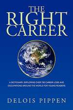 The Right Career